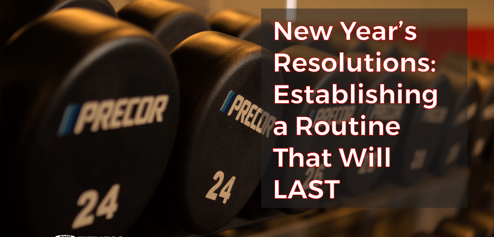 New Year's Resolutions: Establishing a Routine That Will Last